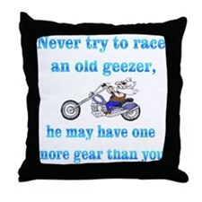 Never try to race an old geez Throw Pillow