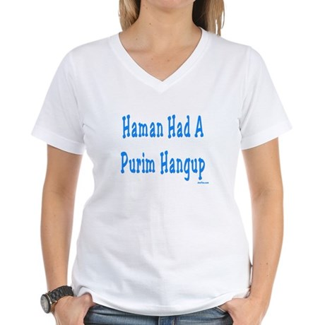 Haman had a Purim Hangup Women's V-Neck T-Shirt