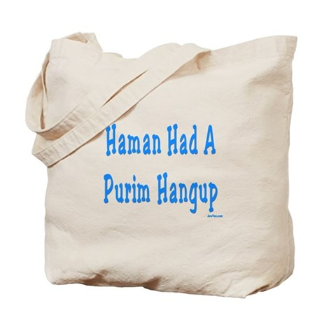 Haman had a Purim Hangup Tote Bag