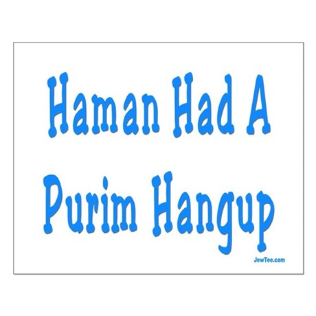 Haman had a Purim Hangup Small Poster