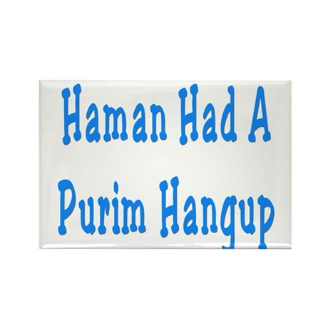 Haman had a Purim Hangup Rectangle Magnet