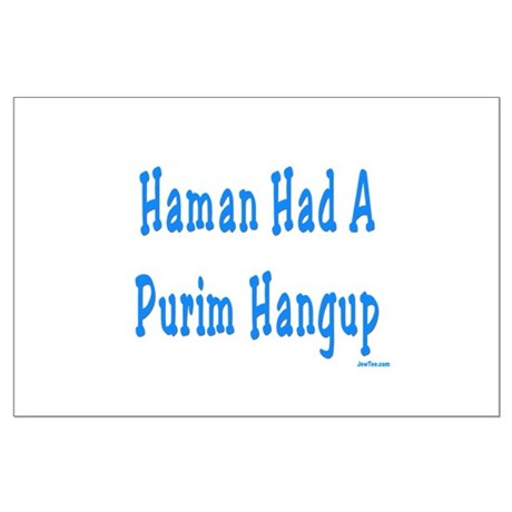 Haman had a Purim Hangup Large Poster