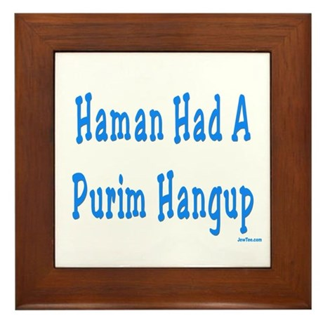 Haman had a Purim Hangup Framed Tile