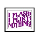 Flirty Flasher Framed Panel Print