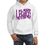 Flirty Flasher Hooded Sweatshirt