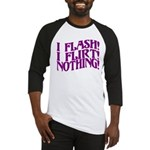 Flirty Flasher Baseball Jersey