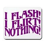 Flirty Flasher Mousepad