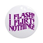 Flirty Flasher Ornament (Round)