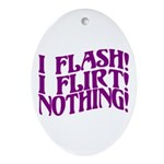 Flirty Flasher Oval Ornament