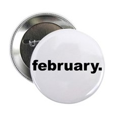 """Due Date February 2.25"""" Button"""