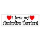 I Love My Australian Terriers Bumper Car Sticker