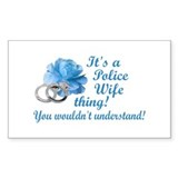 Police Wife Thing Rectangle Decal