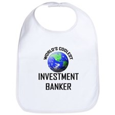 World's Coolest INVESTMENT BANKER Bib