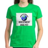 World's Coolest INVESTMENT ANALYST Tee