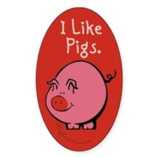 I Like Pigs Oval Decal