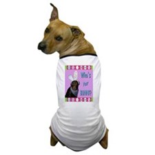 Who's Your Bunny? Dog T-Shirt
