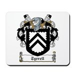 Tyrrell Family Crest Mousepad