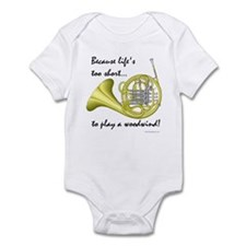 Horn-Life's Too Short Infant Bodysuit