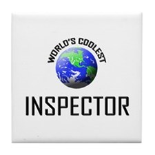 World's Coolest INSPECTOR Tile Coaster