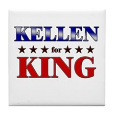 KELLEN for king Tile Coaster