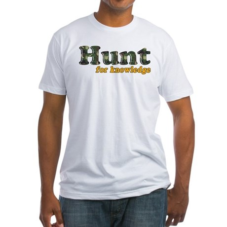 Hunt For Knowledge Fitted T-Shirt