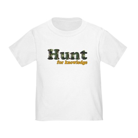 Hunt For Knowledge Toddler T-Shirt