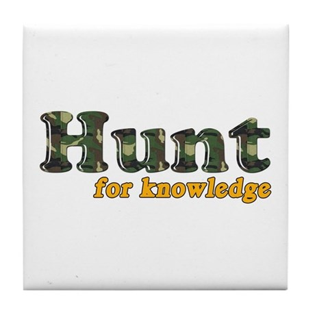 Hunt For Knowledge Tile Coaster
