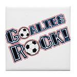 Goalies Rock! Tile Coaster