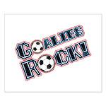 Goalies Rock! Small Poster