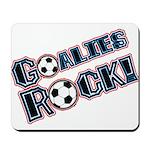 Goalies Rock! Mousepad