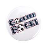 """Goalies Rock! 3.5"""" Button (100 pack)"""