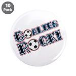"""Goalies Rock! 3.5"""" Button (10 pack)"""