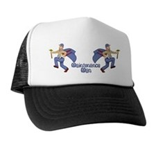 Maintenance Man Trucker Hat