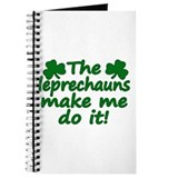 Leprechauns Made Me Do It Journal