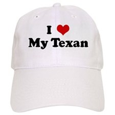 I Love My Texan Baseball Cap