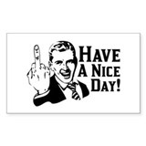 &quot;Have A Nice Day&quot; Rectangle Decal