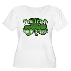 I'm Irish Rub Me for Luck Women's Plus Size Scoop