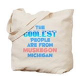 Coolest: Muskegon, MI Tote Bag