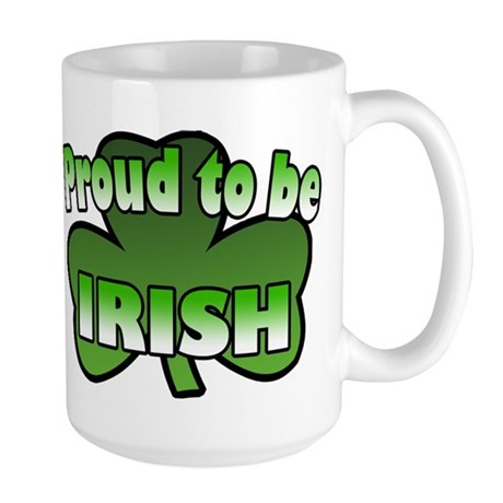 Proud to be Irish Large Mug