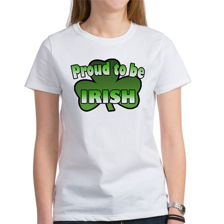 Proud to be Irish Women's T-Shirt