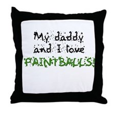 Daddy and I love (paintball!) Throw Pillow