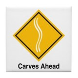 Carves Ahead Tile Coaster