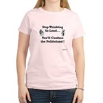 Stop Thinking So Loud Women's Light T-Shirt