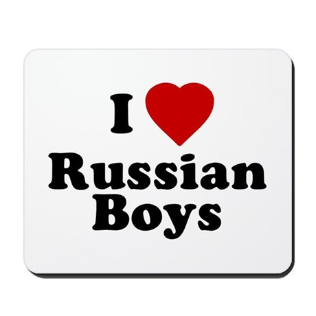 I Love Russian Boys Mousepad