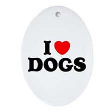 I Heart Dogs Oval Ornament
