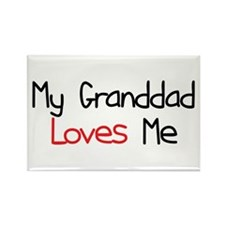 My Granddad Loves Me Rectangle Magnet