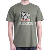 Cuter Than Your Kid T-Shirt
