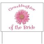 Daisy Bride's Granddaughter Yard Sign