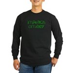Impeach O'Malley Long Sleeve Dark T-Shirt