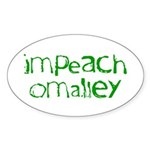 Impeach O'Malley Oval Sticker
